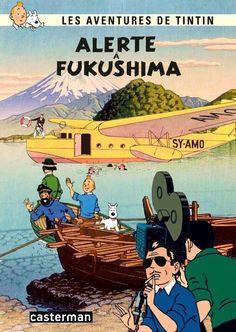 Les Aventures de Tintin - Album Imaginaire - Alerte à Fukushima