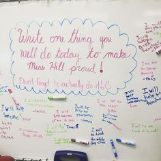 """Write one thing you will do today to make the teacher proud! (Don't forget to actually do it!)"""