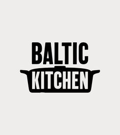 Founded   BALTIC Kitchen