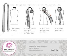 Tired of wearing yoru scarf the old boring way? Try out this 'Loop-n-Through' method and make things a little more exciting. And remember, you can find a wide selection of scarves at you favourite Store. Tired, Scarves, Old Things, One Shoulder, Blush, Fashion, Scarfs, Moda, Fashion Styles