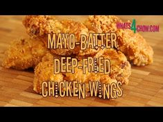 Mayo Batter Deep Fried Chicken Wings. Crispy Deep-fried wings with a uni...