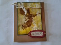 Rejoice! Hostess Rewards Stamp Set C1587- Because this stamp set is for Hostesses only, you won't find it in my website.   Distressed Background D1544-   http://stampingranny56.ctmh.com/Retail/Product.aspx?ItemID=7122  Saddle, Honey, Creme Brulee, Desert Sand, New England Ivy, Cashmere, Ruby and Barn Red Stamp Pad colors. Desert Sand, New England Ivy and Colonial White Cardstock.