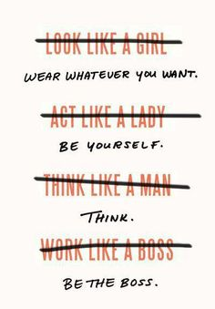 *Wear Whatever You Want...Be Yourself...Think...Be The Boss. - #Be #You #Beautiful