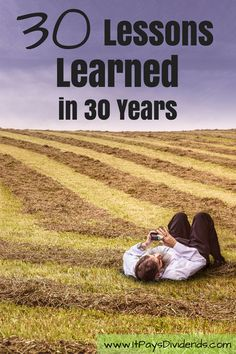 In the past 30 years, I have learned a lot of things. To celebrate my 30th birthday, these are the 30 lessons learned in 30 years.