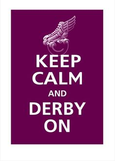 Keep Calm and DERBY ON Poster 13x19 (Grape featured -- 56 colors to choose from). $16.95, via Etsy.