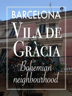 Have a peak into this lovely part of Barcelona!