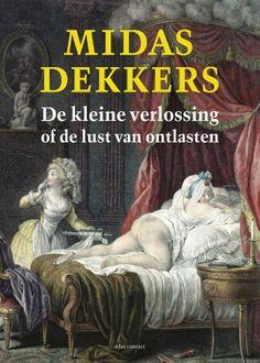 Midas Dekkers | De kleine verlossing | Recensie | CultuurBewust.nl