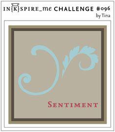 IN{K}SPIRE_me: IN{K}SPIRE_me Challenge #096  Thursday, May 16, 2013