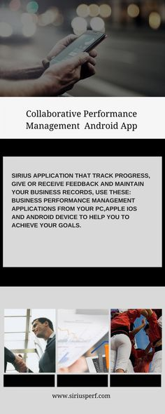 Best performance management app for your PC, IOS and android device to help you in achieve your goals. So Sirius offers Performance Management Monitoring Tools for all. Business Performance, Achieve Your Goals, Android Apps, Ios, Infographic, Management, Infographics, Visual Schedules