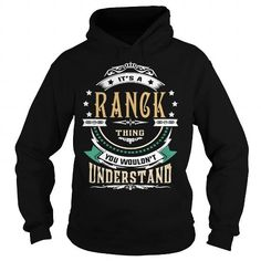 Cool RANCK  Its a RANCK Thing You Wouldnt Understand  T Shirt Hoodie Hoodies YearName Birthday T-Shirts