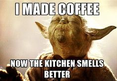 Funny memes After watching Star Wars. Memes Humor, Lol Memes, Funny Memes, Hilarious, Jokes, Meme Meme, Funny Shit, Coffee Meme, Coffee Quotes
