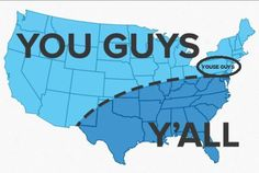 A cute map of the way it's said~you guys, or youse guys, or y'all~or however you say it in your neck of the woods.