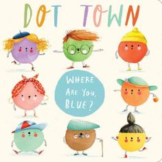 """When Blue Dot is running late, his whereabouts get caught up in a hilarious chain of miscommunication. Blue Dot is on his way. Blue Dot has joined the ballet?"""" """"Wait no—he said he'd be here soon."""" """"Why did Blue Dot go to the. Toddler Books, Childrens Books, Teen Books, International Dot Day, Arts Ed, Books To Buy, Elementary Art, Read Aloud, Art Education"""