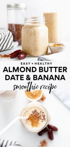 This healthy banana almond butter and medjool date smoothie recipe is the smoothie recipe of all smoothie recipes! It's vegan (plant-based), packed with protein, so easy to make, full of fibre, and has a perfect touch of cinnamon! Great for breakfast or a Protein Smoothies, Easy Smoothies, Smoothies With Dates, Breakfast Smoothies, Date Smoothie Recipes, Almond Butter Smoothie, Almond Drink Recipe, Butter Recipe, Snacks Saludables