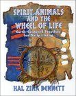 Book Review: Spirit Animals and the Wheel Of Life: Spirit Animals and the Wheel of Life