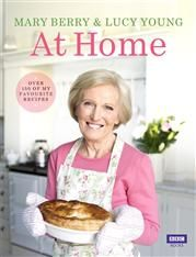 Mary Berry at Home- Mary Berry and Lucy Young