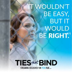 Sometimes the right decisions is the hardest one, but it's always worth it! Watch Ties That Bind FREE with a one-month trial of Pure Flix: http://pureflix.com?utm_campaign=Ties%20that%20Bind&utm_medium=social&utm_source=pinterest
