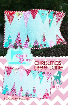 Quilt Story: Christmas tree lane, a Christmas runner...