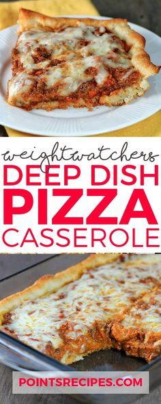 Deep-Dish Pizza Casserole – Weight Watchers Smartpoints