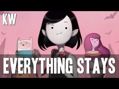 Cover of Everything Stays from Adventure Time.