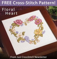 Floral Heart Download from Just CrossStitch newsletter. Click on the photo to access the free pattern. Sign up for the newsletter here: AnniesNewsletters.com