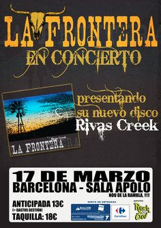 Cartel para la gira 2011 de La Frontera presentando su disco Rivas Creek