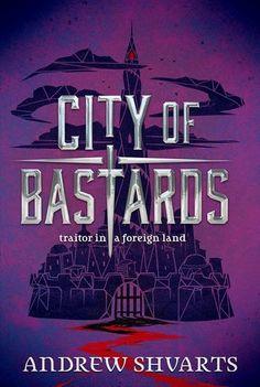 Always Me: City of Bastards (Royal Bastards #2) by Andrew Shvarts (ARC) - Review