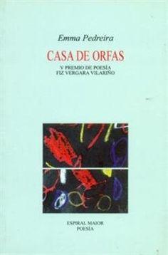 Casa de orfas / Emma Pedreira