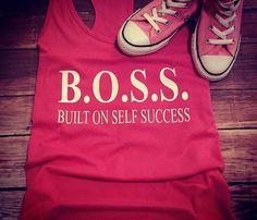 Items similar to Built on Self Success, Boss, boss lady, racerback tank on Etsy Concert Tees, Boutique Tops, Mom Shirts, Boss Lady, Racerback Tank, Therapy, Cricut, Success, Fashion