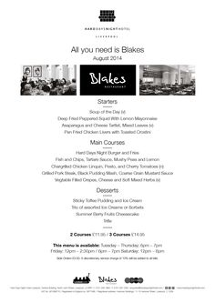 The new 'All You Need Is Blakes'  menu for August is here 1