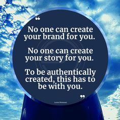 """If it is not being created with you, it will be very challenging for it to resonate as you. """"No one can create your brand for you. No one can create your story for you. To be authentically created, this has to be with you."""" #messaging #story #branding #creating #strategist #strategy #authenticity #authority #you #quote #quoteoftheday #messagingandoptics #fsgmessagingandoptics #lorenweisman #fishstewardinggroup #authoring #author #writers #writing #integrity #relationship #connection #love Create Your Story, Integrity, Quote Of The Day, Writers, Authenticity, Connection, Create Yourself, Branding, Author"""