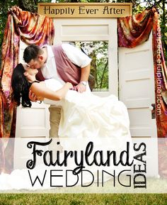 If you want to make your special day extra unique and magical read up on our ideas for a Fairyland Wedding! Weve got beautiful photos of an actual Fairyland Wedding plus lots of links and tips! Fairy Land, Diy Wedding Decorations, Cool Diy Projects, Wedding Beauty, Romantic Weddings, Happily Ever After, Getting Married, Wedding Events, Wedding Planner