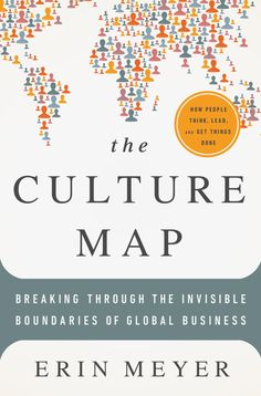 THE CULTURE MAP : BREAKING THROUGH THE INVISIBLE BOUNDARIES OF GLOBAL BUSINESS de Erin Meyer. In this book, Erin Meyer provides a field-tested model for decoding how cultural differences impact international business. She combines a smart analytical framework with practical, actionable advice for succeeding in a global world. Cote : 4-11 MEY