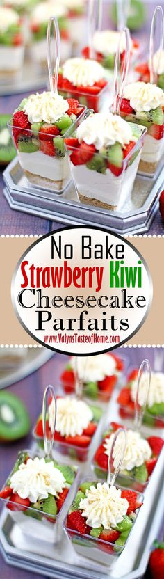 These little individual creamy No Bake Strawberry Kiwi Cheesecake Parfaits cups are party perfect! Super easy to put together with minimal effort to make a wonderful attention and hand grabber. It makes it on the winner\'s list of any occasion any time of the year for its simplicity and deliciousness. They can be whipped up quickly as a last-minute party dessert and double as a beautiful décor on the table. | www.valyastasteof...