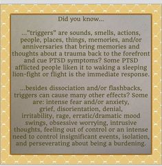 Read, repost, educate others for PTSD Awareness Month - Triggers. They bring out PTSD symptoms and/or trauma memories.