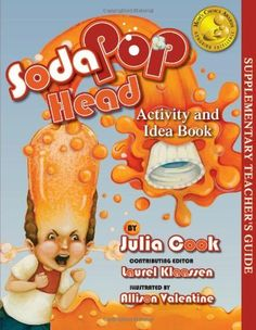 Soda Pop Head Activity and Idea Book by Julia Cook