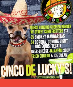🇲🇽 🇲🇽 🇲🇽 Cinco De LUCKY'S! Join us Friday, May 5th at Lucky's Burger & Brew Brookhaven for #CincoDeMayo!   - Try our May  #BurgerOfTheMonth: 🍔 Queso Fundido #Chorizo Burger w/ Street 🌽 Corn Fritters  - $4 #Corona, #CoronaLight, #DosEquis & #Tecate #Beer! 🍻  - Beer Cheese Jalapeño 🌶️ Soup!  - Fried #Churro & Ice Cream🍦! https://video.buffer.com/v/590209797f1d34ae18ce54c0