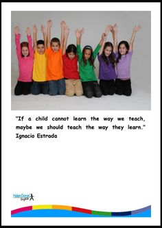 A that should be embraced by every Helen Doron, Motto, Teacher, English, Learning, Children, Young Children, Professor, Boys