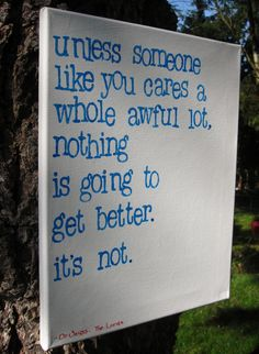 """11x14  Dr. Suess quote from The Lorax """"Unless someone like you cares..."""" - Urban word art. $32.00, via Etsy."""