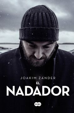 OCTUBRE-2014. Joakim Zander. El nadador. N(ZAN)NAD http://www.youtube.com/watch?v=nRTeK29Rl1M