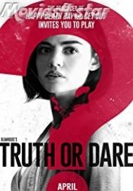 Download Truth or Dare 2018 Movie Online MKv HD MP4 from movies4star