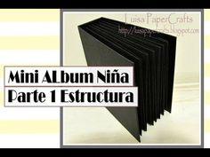 Mini Album para Niña Parte 1: Estructura | Tutorial Scrapbook | Luisa Pa...