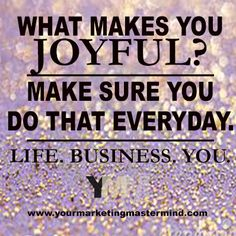 Joy is what makes everything worthwhile. #happiness