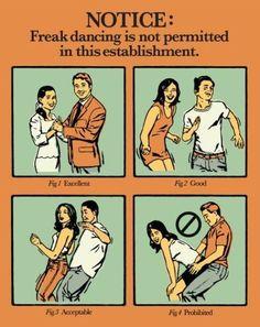 freak dancing.
