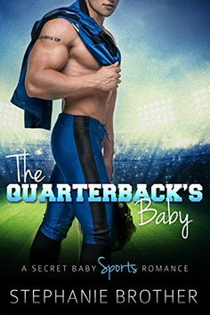 The Quarterback's Baby: A Secret Baby Sports Romance by S... https://www.amazon.com/dp/B01G1TI58W/ref=cm_sw_r_pi_dp_VVqAxbZSA23ZF