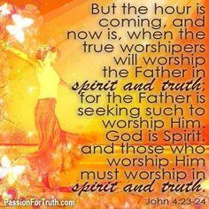 John 4: 23,24 / BIBLE IN MY LANGUAGE