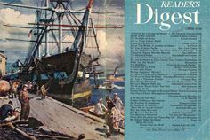 """Reader's Digest front and back cover, June 1950  Illustration: """"Old Ironsides"""" byJames Sessions  James Milton Sessions (1882-1962) received his initial exposure to art from his mother, who was an accomplished artist. He trained at the Art Institute of Chicago from 1903-1906 and initially supported himself as a wheelsman aboard Great Lakes ships from 1906-1914, later serving in the Illinois Naval Reserve during World War I. He also worked as a commercial illustrator."""