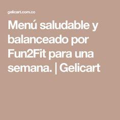 Menú saludable y balanceado por Fun2Fit para una semana. | Gelicart