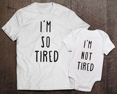 Shirt Onesie Set I'm So Tired I'm Not Tired by CleverFoxApparel