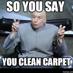 What you'll say to our competitors. #CarpetHumor
